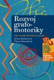 Rozvoj grafomotoriky - Jiřina Bednářová, ...