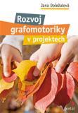 Rozvoj grafomotoriky v projektech - Jana Doležalová
