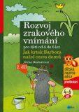 Rozvoj zrakového vnímání pro děti od 4 do 6 let - Jiřina Bednářová