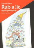 Rub a líc mých pohlednic - Petr Urban, Egon Wiener
