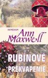 Rubínové prekvapenie - Ann Maxwellová