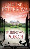 Rubínový pokoj - Petersová Pauline