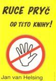 Ruce pryč od této knihy - Jan van Helsing