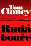 Rudá bouře - Tom Clancy