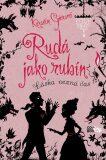 Rudá jako rubín - Kerstin Gierová