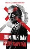 Rudý kapitán - Dominik Dán
