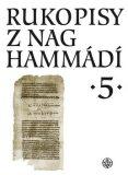 Rukopisy z Nag Hammádí 5 - Zuzana Vítková, ...