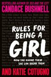 Rules for Being a Girl - Candace Bushnell, ...