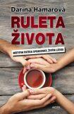Ruleta života - Darina Hamarová
