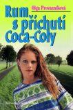 Rum s příchutí Coca-Coly - Olga Provazníková