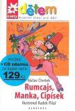 Rumcajs, Cipísek a Manka + CD - Václav Čtvrtek, Radek Pilař
