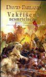 Vzkříšení nesmrtelného - David Farland