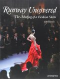 Runway Uncovered: The Making of a Fashion Show - Estel Vilaseca