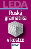 Ruská gramatika v kostce - Milan Balcar