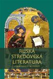 Ruská středověká literatura - Pavel Mervart