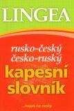 Rusko-český, česko-ruský kapesní slovník ...nejen na cesty - Lingea