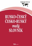 Rusko-český / česko-ruský malý slovník -  kolektiv autorů TZ-one