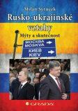 Rusko-ukrajinské vztahy - Milan Syruček