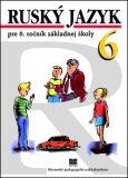 Ruský jazyk pre 6. ročník základnej školy - Valentína Glendová, ...