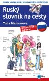 Ruský slovník na cesty - Yulia Mamonova