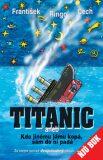 Ruský týden 2v./Titanic - František Ringo Čech