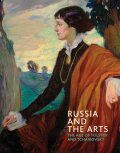 Russia and the Arts: The Age of Tolstoy and Tchaikovsky (bazar) - P. Blakesley