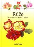 Růže - Václav Větvička, ...