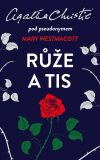 Růže a tis - Agatha Christie