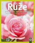 Růže - pro zahrady, balkony a terasy - Halina Heitzová