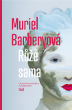 Růže sama - Muriel Barberyová