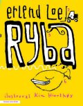Ryba - Erlend Loe, Kim Hioirhoy