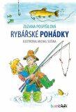 Rybářské pohádky - Zuzana Pospíšilová, ...