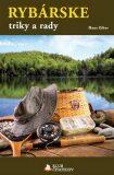 Rybárske triky a rady (slovensky) - Hans Eiber