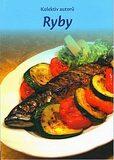 Ryby - kolektiv autorů