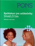 Rychlokurz pro začátečníky - Španělština - Kolektiv autorů