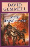 Rytíři temné pověsti - Vampýří sága 1 - David Gemmell