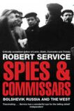 Spies and Commissars - Robert Service