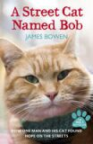 Street Cat Named Bob - James Bowen