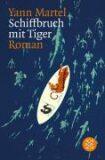 Schiffbruch mit Tiger - Yann Martel