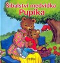 Šibalství medvídka Pupíka - Ch. Mantarlis-Götz