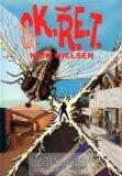 S.K.Ř.E.T. - Nick Nielsen