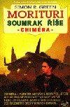 Soumrak říše 2 - Chiméra - Simon Greeen