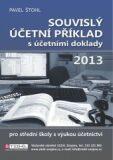 Souvislý účetní příklad s účetními doklady 2013 - Pavel Štohl