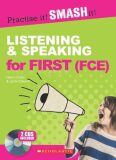 Scholastic - Practise it! Smash it! Listening & Speaking for First (FCE) with Answer Key + CD - Lynda Edwards, Helen Chilton
