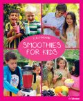 Smoothies for Kids - Eliq Maranik