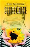 Slunečnice – Romantický příběh o životě, jaký žijete i vy - Klára Mandausová