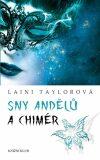 Sny andělů a chimér - Laini Taylorová