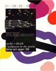 Sochy v ulicích /  Brno art open ´09 - Eva Heyd