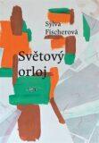 Světový orloj - Sylva Fischerová