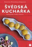 Švédská kuchařka - Kulinářské tradice Severu - ...